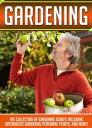 Gardening: The C...
