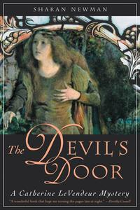 The Devil's DoorA Catherine LeVendeur Mystery【電子書籍】[ Sharan Newman ]