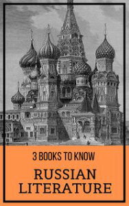 3 Books To Know: Russian Literature【電子書籍】[ Alexander Pushkin ]