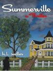 Summerville【電子書籍】[ H.L. Sudler ]