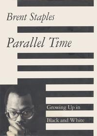 洋書, FICTION & LITERTURE Parallel Time Brent Staples