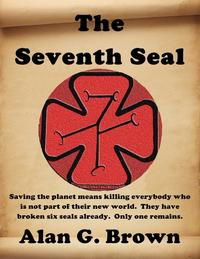 The Seventh Seal【電子書籍】[ Alan G. Brown ]