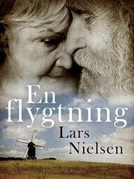 En flygtning【電子書籍】[ Lars Nielsen ]