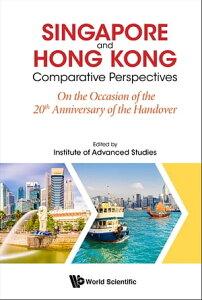 Singapore And Hong Kong: Comparative Perspectives On The 20th Anniversary Of Hong Kong's Handover To China【電子書籍】