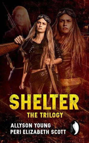 洋書, FICTION & LITERTURE Shelter: the trilogy Allyson Young