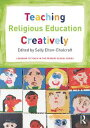 Teaching Religious Education Creatively【電子書籍】