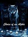 Choice of an Alp...