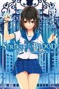 Strike the Blood, Vol. 4 (ligh...