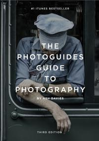 The PhotoGuides Guide to PhotographyBeginner's Edition【電子書籍】[ Ash Davies ]