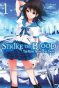 Strike the Blood, Vol. 1 (ligh...