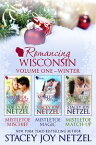 Romancing Wisconsin Volume IHoliday Boxed Set【電子書籍】[ Stacey Joy Netzel ]