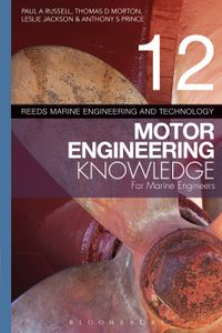 Reeds Vol 12 Motor Engineering Knowledge for Marine Engineers【電子書籍】[ Leslie Jackson ]
