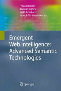 Emergent Web Intelligence: Advanced Semantic Technologies【電子書籍】