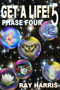 Get A Life! 5 Phase Four【電子書籍】[ Ray Harris ]