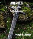 Avenger; A Moder...