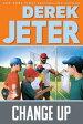 Change Up【電子書籍】[ Derek Jeter ]