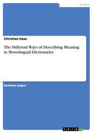 洋書, ART & ENTERTAINMENT The Different Ways of Describing Meaning in Monolingual Dictionaries Christian Haas