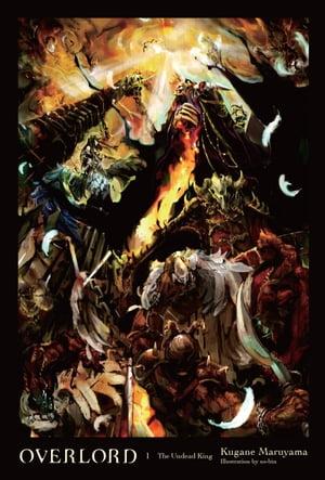 洋書, FICTION & LITERTURE Overlord, Vol. 1 (light novel)The Undead King Kugane Maruyama