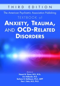 The American Psychiatric Association Publishing Textbook of Anxiety, Trauma, and OCD-Related Disorders【電子書籍】