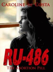 RU 486【電子書籍】[ Caroline de Costa ]
