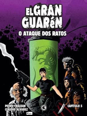 洋書, FAMILY LIFE & COMICS El Gran Guar?n ? Cap?tulo 5 O Ataque dos Ratos Claudio Alvarez