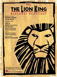 The Lion King - Broadway Selections (Songbook)【電子書籍】[ Elton John ]