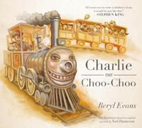 洋書, BOOKS FOR KIDS Charlie the Choo-Choo From the world of The Dark Tower Beryl Evans