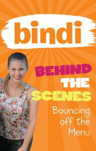 Bindi Behind the Scenes 5: Bouncing off the Menu【電子書籍】[ Bindi Irwin ]