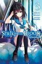 Strike the Blood, Vol. 3 (ligh...