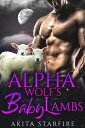 The Alpha Wolf's...