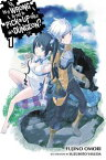Is It Wrong to Try to Pick Up Girls in a Dungeon?, Vol. 1 (light novel)【電子書籍】[ Fujino Omori ]