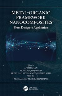 洋書, COMPUTERS & SCIENCE Metal-Organic Framework Nanocomposites From Design to Application