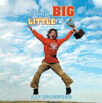 Think Big Little One- Because You Are Special -【電子書籍】[ Kay Drummond ]