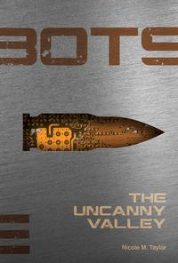 The Uncanny Valley #3【電子書籍】[ Nicole M. Taylor ]