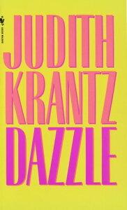 DazzleA Novel【電子書籍】[ Judith Krantz ]