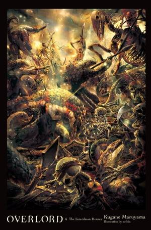 洋書, FICTION & LITERTURE Overlord, Vol. 4 (light novel)The Lizardman Heroes Kugane Maruyama
