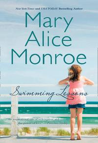 Swimming Lessons【電子書籍】[ Mary Alice Monroe ]