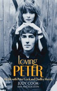 Loving PeterMy life with Peter Cook and Dudley Moore【電子書籍】[ Judy Cook ]