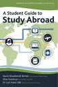 A Student Guide to Study Abroad【電子書籍】[ Stacie Berdan ]