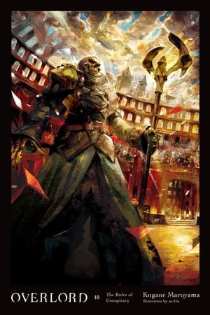 洋書, FICTION & LITERTURE Overlord, Vol. 10 (light novel)The Ruler of Conspiracy Kugane Maruyama