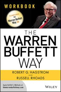 The Warren Buffett Way Workbook【電子書籍】[ Robert G. Hagstrom ]