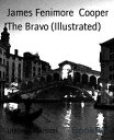 The Bravo (Illus...