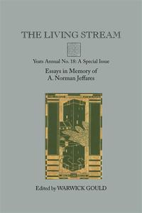 The Living StreamYeats Annual No. 18【電子書籍】[ Warwick Gould ]