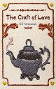 The Craft of Lov...