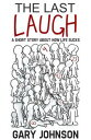 The Last Laugh: ...
