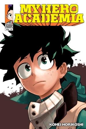 洋書, FAMILY LIFE & COMICS My Hero Academia, Vol. 15Fighting Fate Kohei Horikoshi