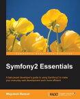 Symfony2 Essentials【電子書籍】[ Wojciech Bancer ]
