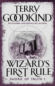 Wizard's First Rule【電子書籍】[ Terry Goodkind ]