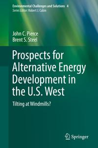 洋書, SOCIAL SCIENCE Prospects for Alternative Energy Development in the U.S. WestTilting at Windmills? Brent S. Steel