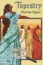 Tapestry【電子書籍】[ Pratima Kapur ]